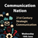 Communication Nation: 21st Century Strategic Communication